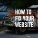 How To Fix Your Website