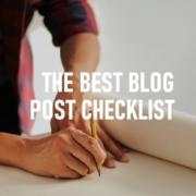 Best Blog Post Checklist